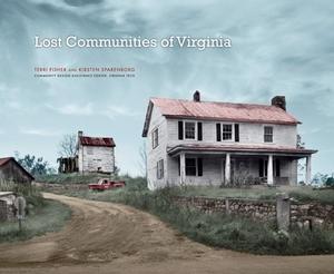 Lost Communities of Virginia [Hardcover]